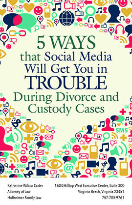5 Ways Social Media Will Get You in Trouble During Divorce and Custody Cases